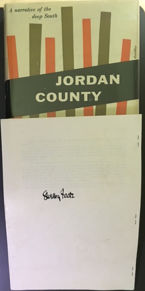 JORDAN COUNTY. A Narrative of the Deep South. With Signed Offprint. Shelby Foote.