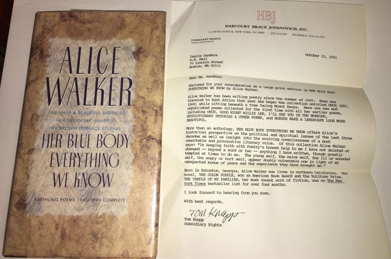 HER BLUE BODY EVERYTHING WE KNOW. Earthling Poems 1965-1990 Complete. Alice Walker.