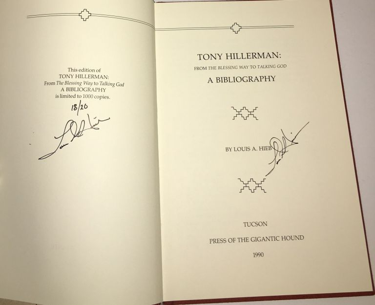 TONY HILLERMAN: From the Blessing Way to Talking God. A Bibliography #18/20. Louis A. Hieb.