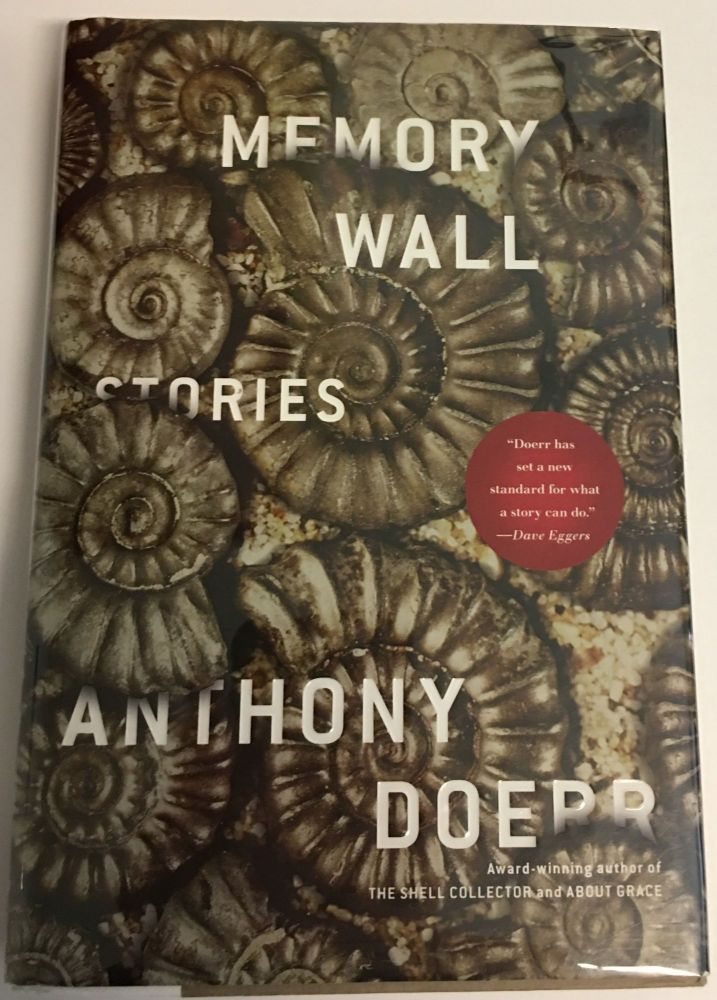 MEMORY WALL. Stories. Anthony Doerr.