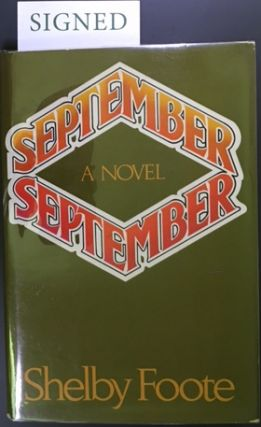 SEPTEMBER, SEPTEMBER. Shelby Foote