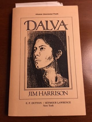 DALVA. Jim Harrison