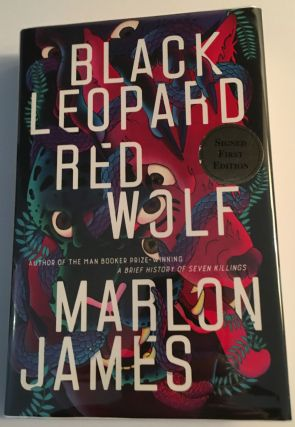 BLACK LEOPARD RED WOLF. A Novel. Marlon James
