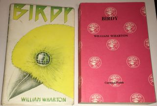 BIRDY. William Wharton, psuedonym of Albert William du Aime